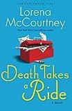 Death Takes a Ride: A Novel (The Cate Kinkaid Files) (Volume 3)