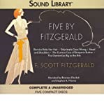 img - for Five By Fitzgerald: Bernice Bobs Her Hair / Dalyrimple Goes Wrong / Head and Shoulders / The Curious Case of Benjamin Button / The Diamond as Big as the Ritz: Library Edition (CD-Audio) - Common book / textbook / text book