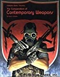 Compendium of Contemporary Weapons: Super-Sourcebook for All Game Systems (0916211657) by Siembieda, Kevin