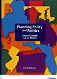 img - for Planning Policy and Politics ( Smart Growth and the States) book / textbook / text book