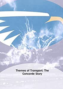Themes of Transport: The Concorde Story