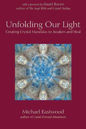 Unfolding Our Light: Creating Crystal Mandalas to Awaken and Heal