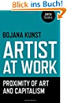 Artist at Work, Proximity of Art and...