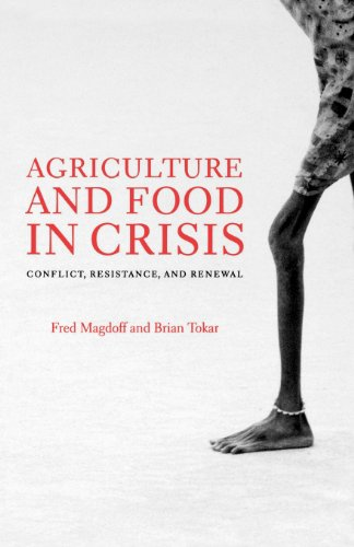Agriculture and Food in Crisis: Conflict, Resistance, and Renewal