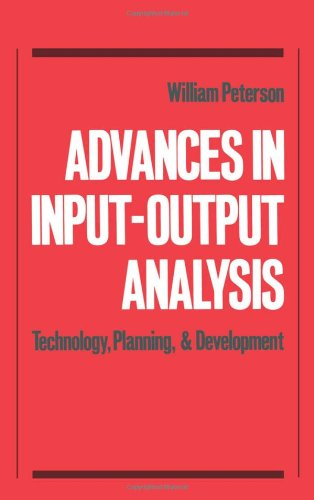 Advances in Input-Output Analysis: Technology, Planning, and Development