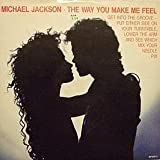 THE WAY YOU MAKE ME FEEL (MICHAEL JACKSON, 45 RPM SINGLE, PS, 1987)