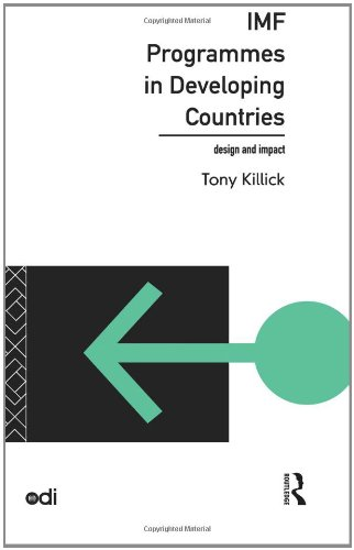 Imf Programmes In Developing Countries: Design And Impact (Development Policy Studies Series)
