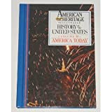 American Heritage Illustrated History of the United States Vol. 18: America Today 1976-1988