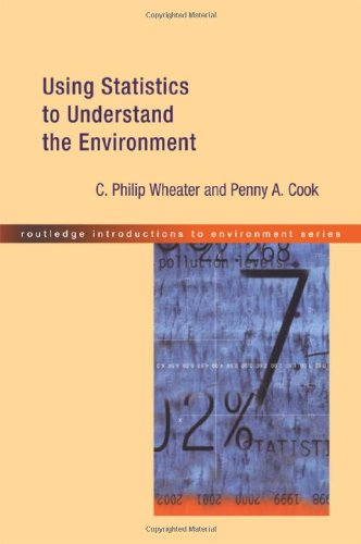 Using Statistics to Understand the Environment (Routledge Introductions to Environment: Environmental Science)