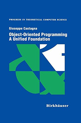 Object-Oriented Programming A Unified Foundation (Progress in Theoretical Computer Science)