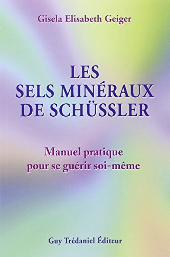 telecharger livre gratuit en francais pdf les sels min raux de sch ssler manuel pratique pour. Black Bedroom Furniture Sets. Home Design Ideas