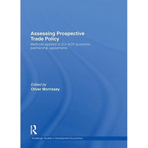 Assessing Prospective Trade Policy: Methods Applied to Eu-acp Economic Partnersh