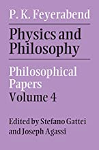 Physics and Philosophy Volume 4 Philosophical Papers