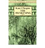 The Awakening (Dover Thrift Editions) (0486277860) by Kate Chopin