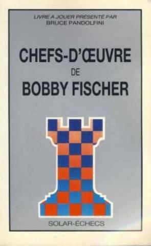 Chefs-d'oeuvre de bobby fischer (Solar Chef compare prices)