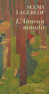 L'anneau maudit, Lagerlöf, Selma Ottiliana Lovisa