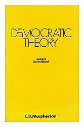 Democratic Theory: Essays in Retrieval