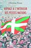 img - for Voyage a l'interieur des petites nations (French Edition) book / textbook / text book
