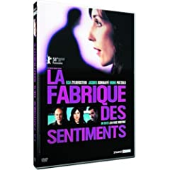 La Fabrique des sentiments - Jean-Marc Moutout