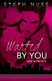 Wanted By You (Love in the City)