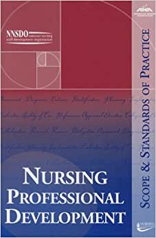developing nursing standards of practice essay Outline the process for developing nursing standards of practice, and identify the  different entities that might be involved in developing a standard of.