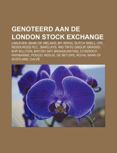 genoteerd-aan-de-london-stock-exchange-unilever-bank-of-ireland-bp-royal-dutch-shell-cpl-resources-p