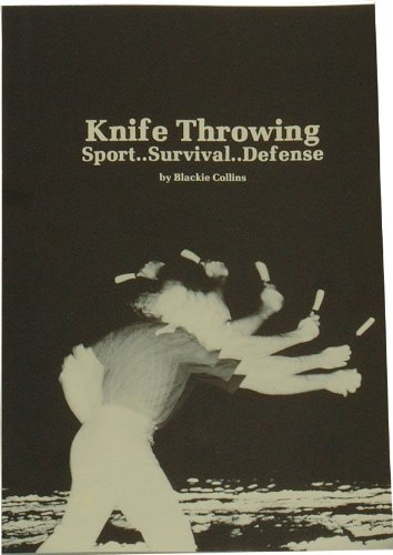 Buy Blackie Collins Knife Throwing Book Now!