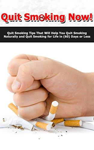 quit-smoking-now-quit-smoking-tips-that-will-help-you-quit-smoking-naturally-and-quit-smoking-for-li