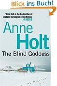 The Blind Goddess: 1 (HANNE WILHELMSEN SERIES)