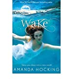 Amanda Hocking Wake Book One in the Watersong Series by Hocking, Amanda ( Author ) ON Aug-16-2012, Paperback