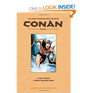 The Barry Windsor-Smith Conan Archives Volume 1 by Roy Thomas and Barry Windsor-Smith