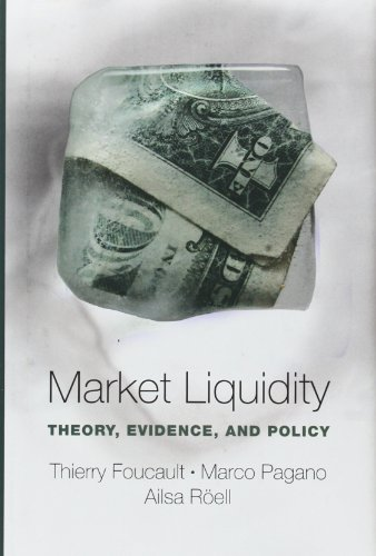 Market Liquidity: Theory, Evidence, and Policy