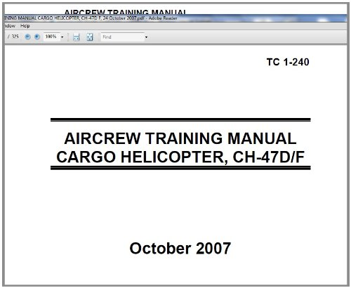 US Army Training Circular, TC 1-240 AIRCREW TRAINING MANUAL CARGO HELICOPTER, CH-47D F, 24 October 2007,military manuals