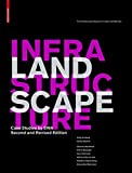 img - for Landscape Infrastructure: Case Studies by SWA by Ying-Yu Hung (2013-02-01) book / textbook / text book