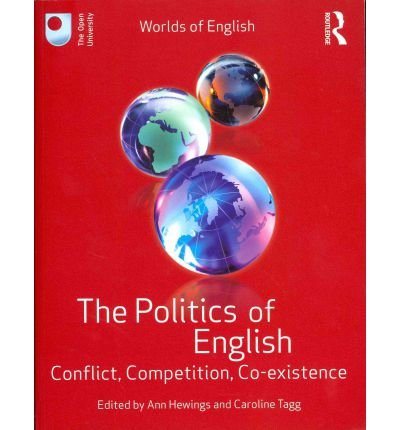 the-politics-of-english-conflict-competition-co-existence-edited-by-ann-hewings-published-on-june-20