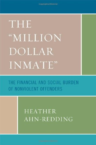 The Million Dollar Inmate: The Financial and Social Burden of Nonviolent Offenders