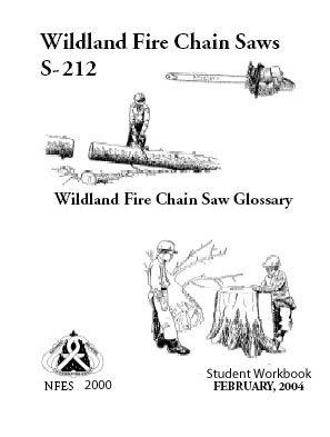 Wildland Fire Chain Saws S-212 Student Workbook February 2004