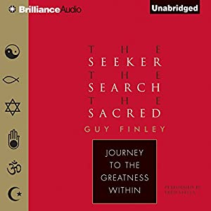 The Seeker, the Search, the Sacred Audiobook