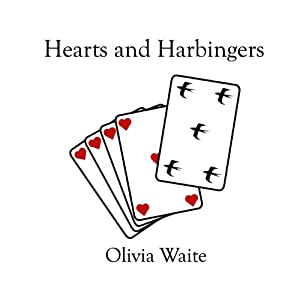 Hearts and Harbingers | [Olivia Waite]