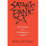Satanic Panic: The Creation of a Contemporary Legend ~ Jeffrey S. Victor