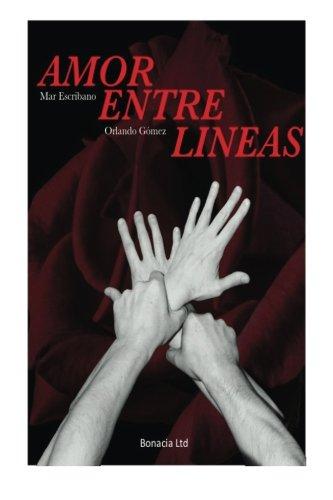 Amor Entre Lineas: Primer libro: Volume 1
