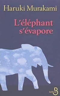 L'éléphant s'évapore : nouvelles