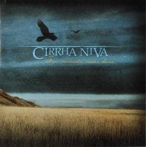 For Moments Never Done by Cirrha Niva