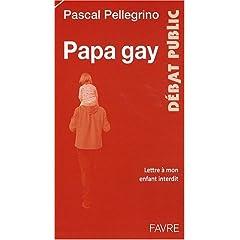 Papa gay - Pascal Pallegrino