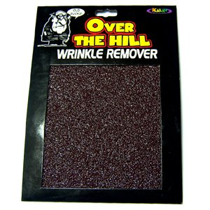 Wrinkle Remover Over the Hill Gift Old Age Joke