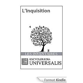 L'Inquisition (Les Inventaires d'Universalis)