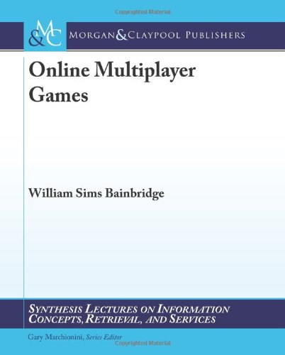 Online Multiplayer Games (Synthesis Lectures on Informat)