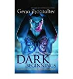 Gena Showalter (Dark Beginnings: WITH The Darkest Fire AND The Darkest Prison AND The Darkest Angel) By Gena Showalter (Author) Paperback on (Apr , 2010)