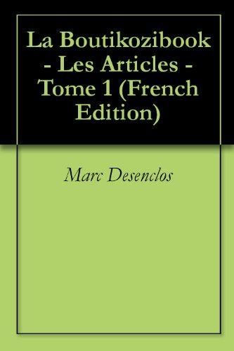 Couverture du livre La Boutikozibook - Les Articles - Tome 1
