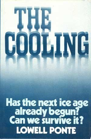 Amazon.com: The Cooling: Has the Next Ice Age Already Begun? (9780131723122): Lowell Ponte: Books